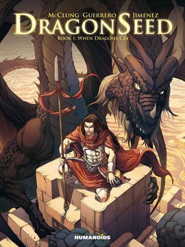Dragonseed Vol. 1: When Dragons Cry