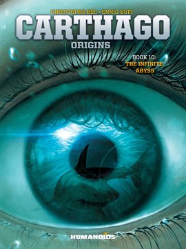 Carthago Vol. 10: The Infinite Abyss Book Cover