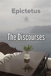A selection from the discourses of Epictetus: in 6 volumes cover image