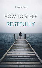 How to Sleep Restfully cover image