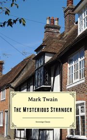 The mysterious stranger: and other stories cover image