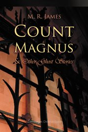 Count Magnus and other ghost stories: Christmas books cover image
