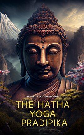 Cover image for The Hatha Yoga Pradipika