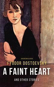 A Faint Heart and Other Stories