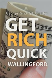 Get Rich Quick Wallingford