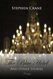The Blue hotel and other stories cover image
