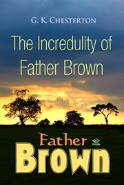 The incredulity of Father Brown cover image