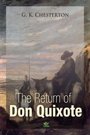 The return of Don Quixote: Tales of the long bow : The man who knew too much cover image