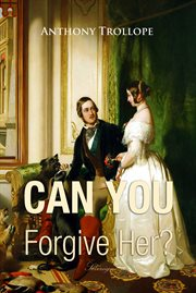 Can you forgive her? cover image