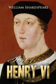 William Shakespeare's Henry VI part 1 cover image