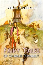 Selections from the fairy tales of Charles Perrault cover image