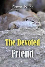 The Devoted friend cover image