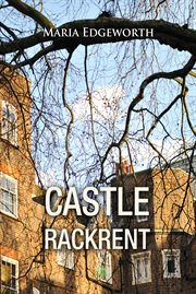 Castle Rackrent ; and, Ennui cover image