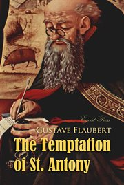 The temptation of St. Antony: or, A revelation of the soul cover image