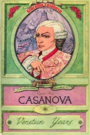 Casanova Volume 1