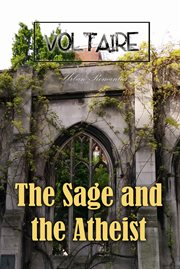 The sage and the atheist: including the adventures of a young Englishman cover image
