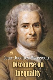 Rousseau's political writings: Discourse on inequality, Discourse on political economy, On social contract cover image