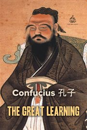 Confucius: the Great Learning