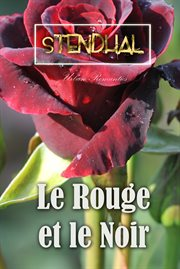 The Red and the black: Le Rouge et le noir cover image