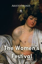 Lysistrata, the Women's Festival and Frogs