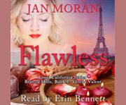 Flawless : A Love, California Series Novel, Book 1 cover image