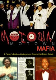 Motown Mafia: the Story of Eddie Jackson and Courtney Brown