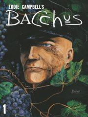Bacchus: Volume 1