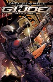 G.i. joe: retaliation movie prequel. Issue 1-4 cover image