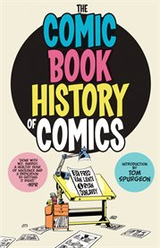 Comic Book History of Comics