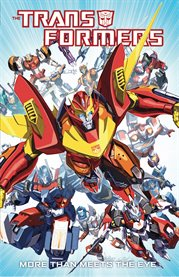 The Transformers. [Volume 1], More than meets the eye cover image