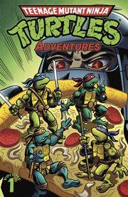 Teenage Mutant Ninja Turtles adventures. Issue 1-4 cover image