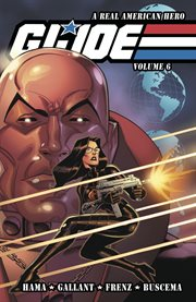 G.i. joe: a real american hero vol. 6. Volume 6, issue 181-185 cover image
