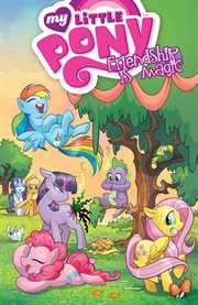 My Little Pony: Friendship Is Magic Volume 1 / Katie Cook