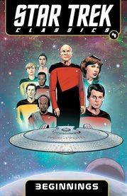 Star trek classics. Volume 4, Beginnings cover image
