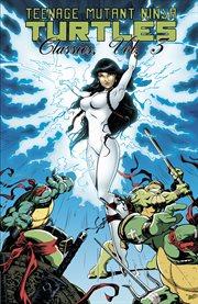 Teenage Mutant Ninja Turtles : classics. Issue 27-29 cover image