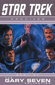 Star Trek archives. Volume 3, The Gary Seven collection cover image
