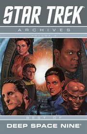 Star Trek archives. Volume 4, Best of Deep Space Nine cover image