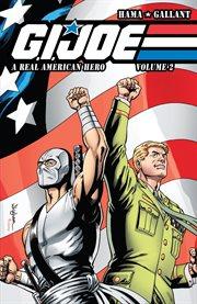 G.I. Joe, a real American hero. Volume 2 cover image