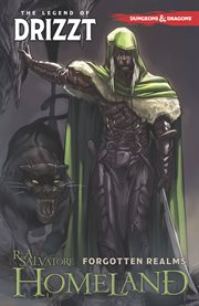 Dungeons & dragons : the legend of Drizzt. Volume 1, Homeland cover image