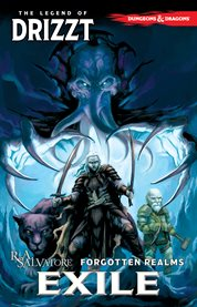 Legend of Drizzt. Volume 2, Exile cover image