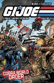 G.i. joe: a real american hero vol. 15. Volume 15, issue 222-225 cover image