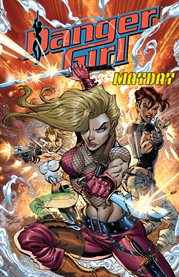 Danger Girl : Mayday. Issue 1-4 cover image