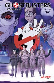 Ghostbusters, Vol. 9 : Mass Hysteria Part 2