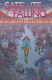 Satellite falling. Issue 1-5 cover image