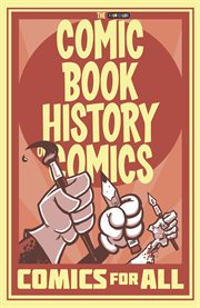Comic book history of comics: comics for all cover image