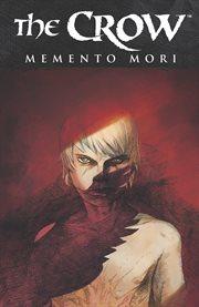 The Crow, Memento Mori
