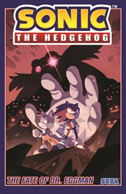 Sonic the Hedgehog, Vol. 2: The Fate of Dr. Eggman. Issue 5-8 cover image