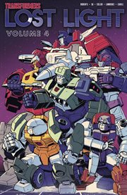 The Transformers. Volume 4, issue 19-25, Lost light cover image