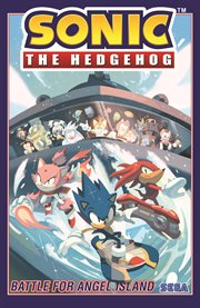 Sonic the hedgehog, Vol. 3: Battle for Angel Island. Issue 9-12 cover image