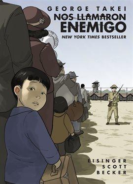 Nos Llamaron Enemigo (They Called Us Enemy)